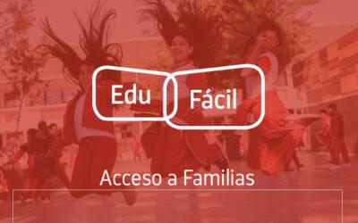 ¡Atención familias!: ¿Cómo usar Edufácil?